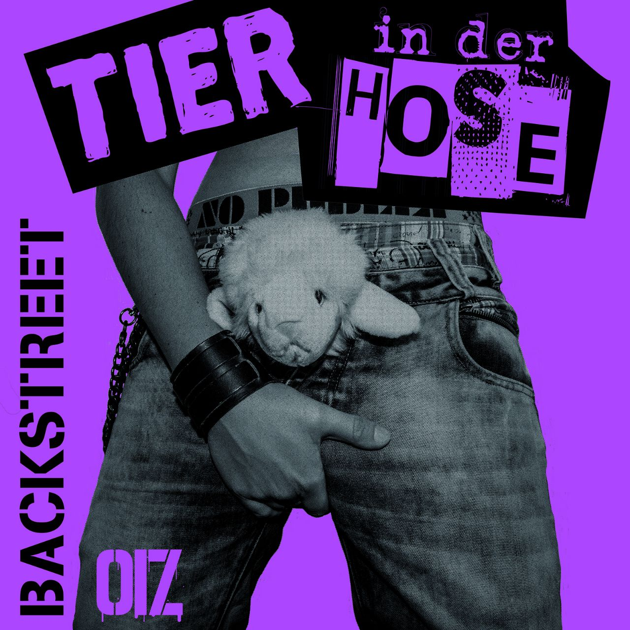 Backstreet Oiz - Tier in der Hose Album Cover